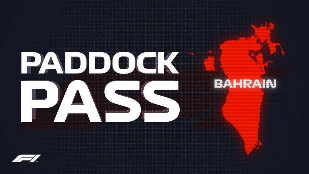 PADDOCK PASS: Pre-Race in Bahrain