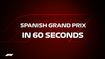 IN 60 SECONDS: Spanish Grand Prix