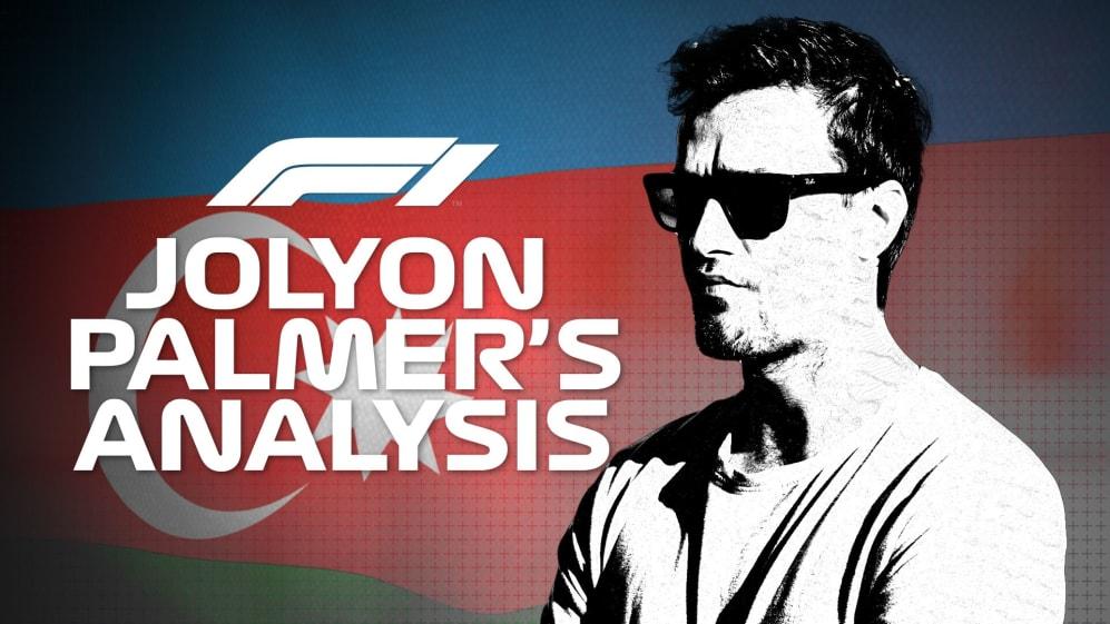 Jolyon Palmer's Analysis: 2019 Azerbaijan Grand Prix