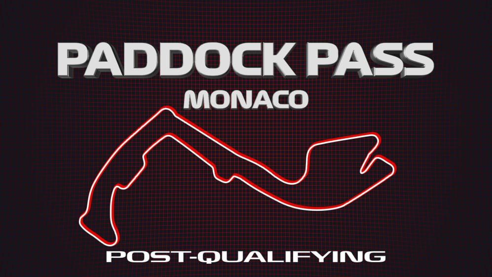 PADDOCK PASS: Post-Qualifying at the 2019 Monaco Grand Prix