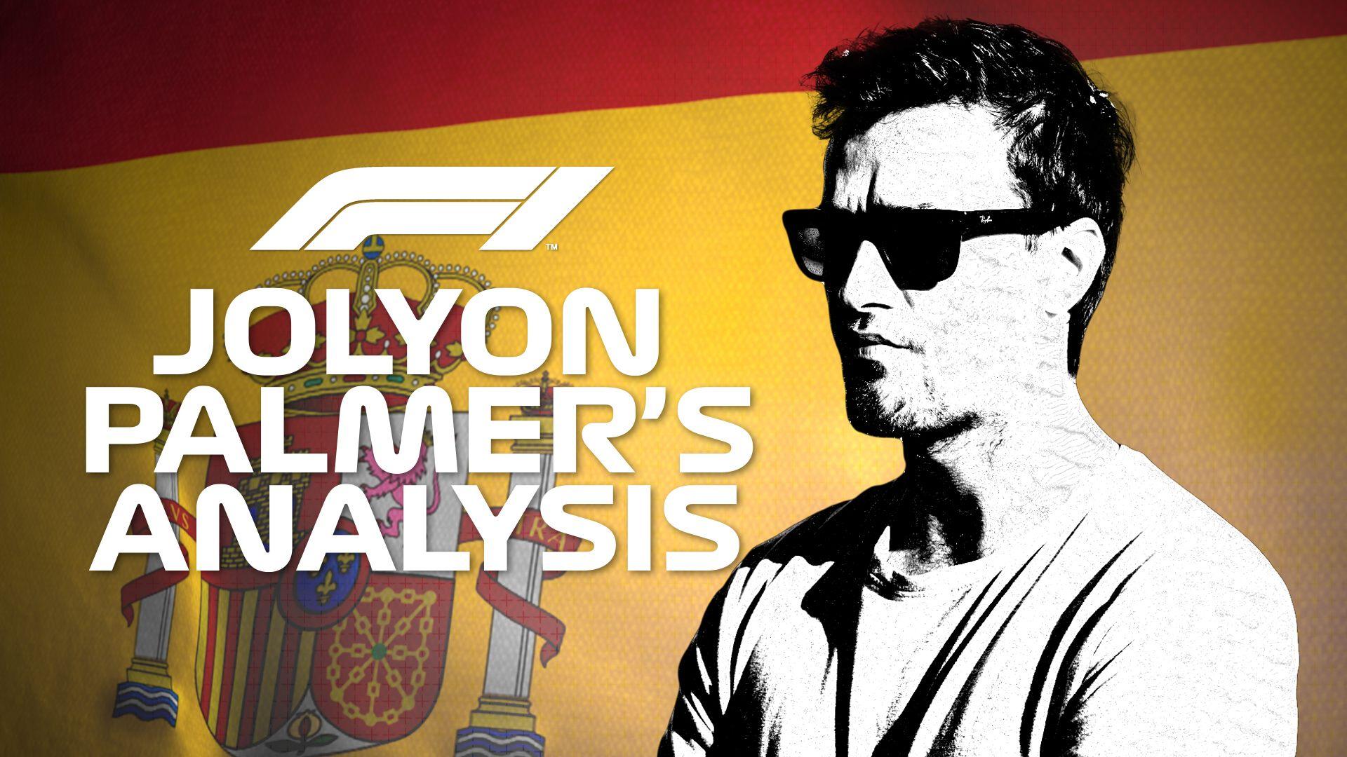 Jolyon Palmer's Analysis: 2019 Spanish Grand Prix
