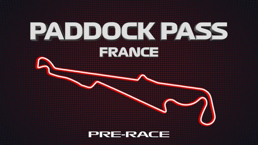 PADDOCK PASS: Pre-Race at the 2019 French Grand Prix