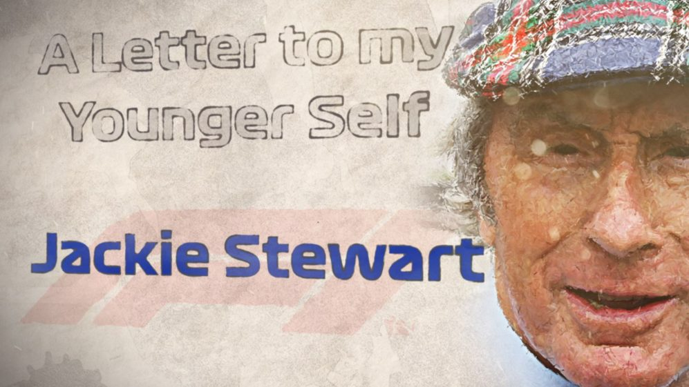 A LETTER TO MY YOUNGER SELF: Jackie Stewart
